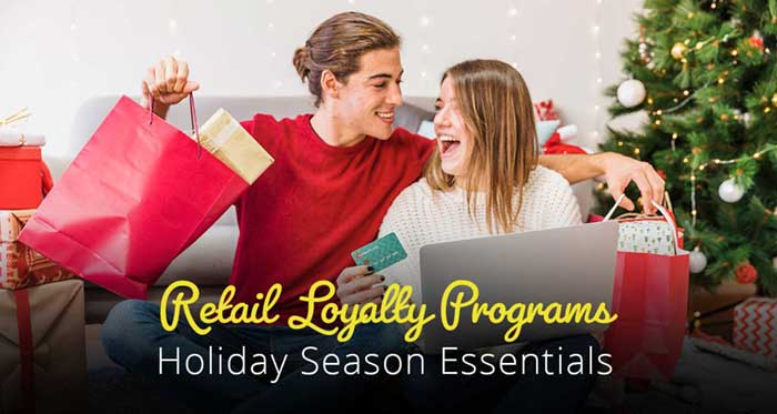 Retail Loyalty Rewards Programs – Holiday Season Essentials