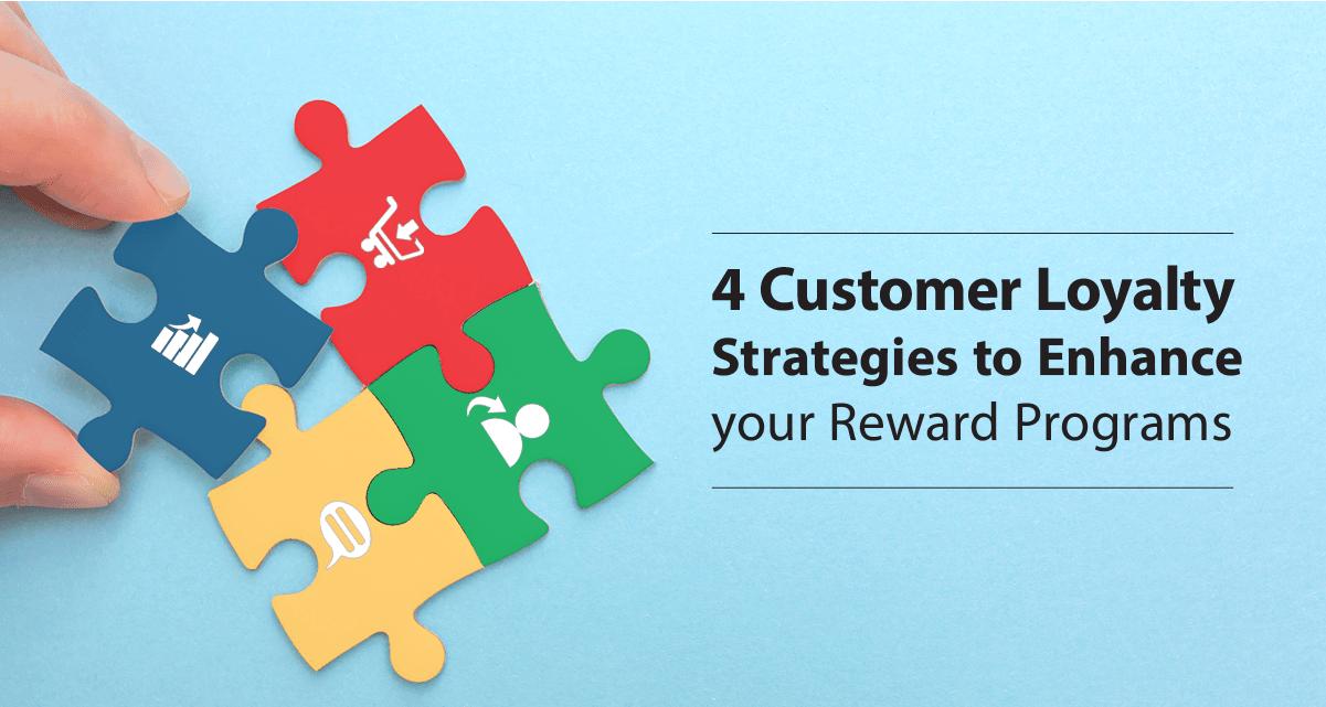 4 customer loyalty strategies - Zinrelo