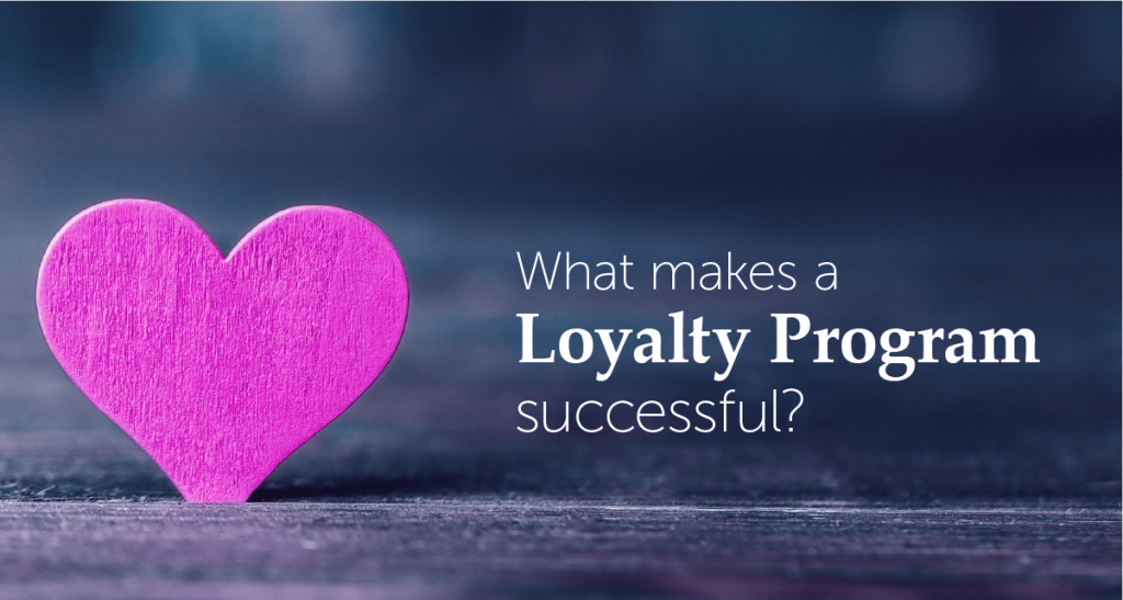 What Makes a Loyalty Program Successful?