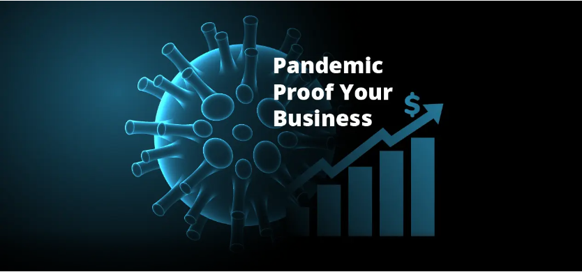 Is It Possible to 'Pandemic Proof' Your Business?