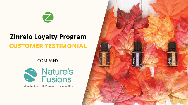 Nature's Fusions testimonial for Zinrelo's enterprise loyalty program